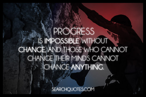 Image source: http://www.searchquotes.com/picture_quotes/Change/