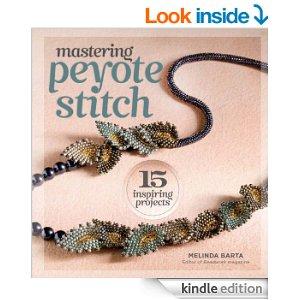 mastering peyote stitch by melinda barta